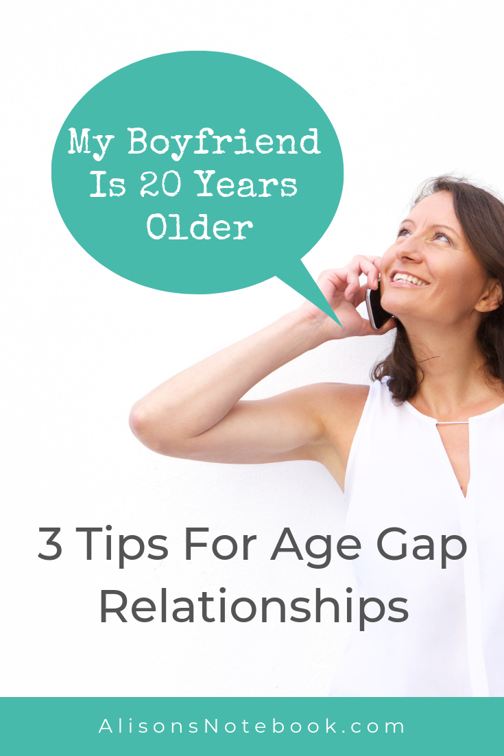 My Boyfriend Is 20 Years Older Than Me // Age Gap Relationship Tips