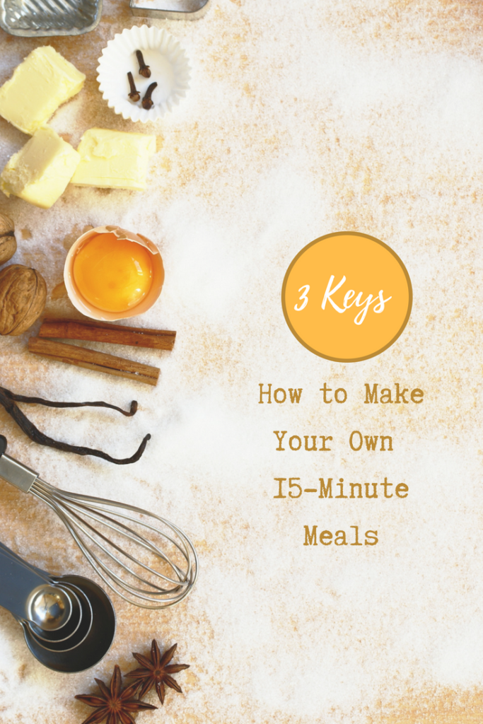 how to make your own 15-minute meals