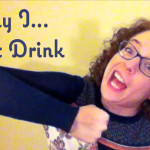 why i don't drink alcohol - benefits