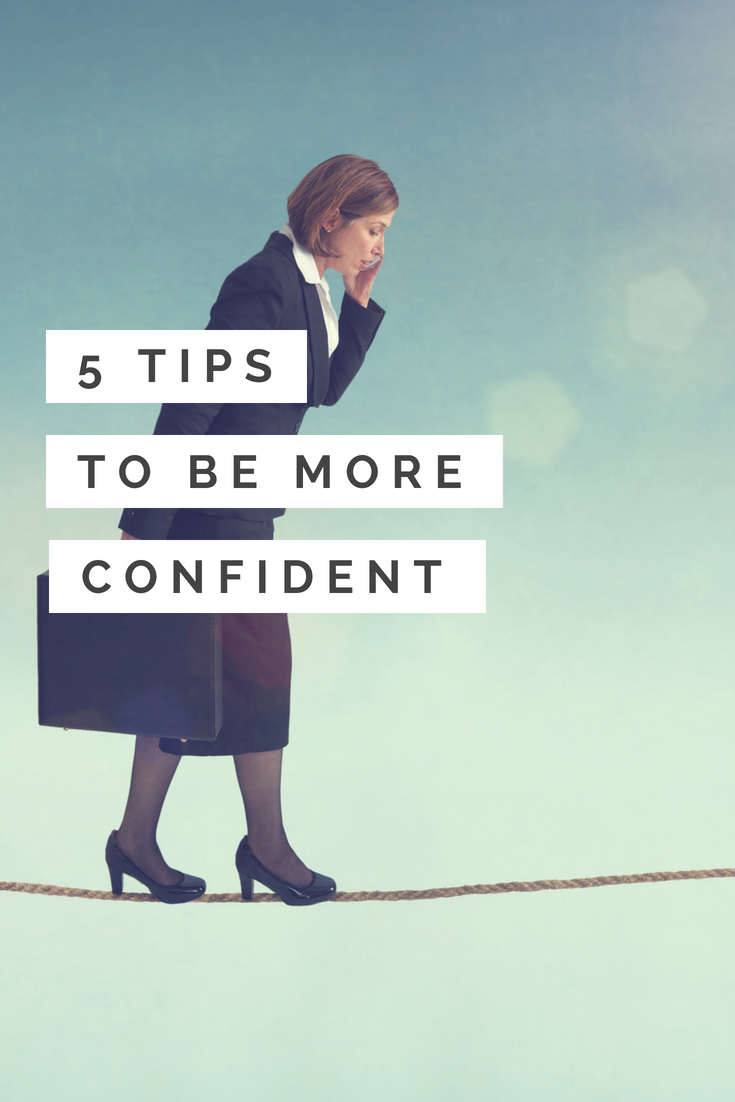 5 tips how to be more confident