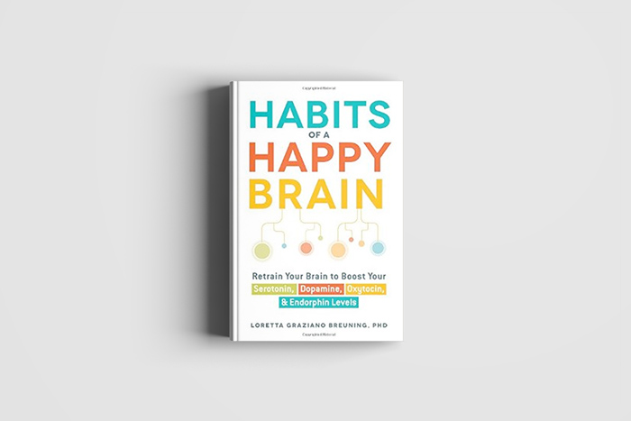 habits of a happy brain book - create tiny happiness