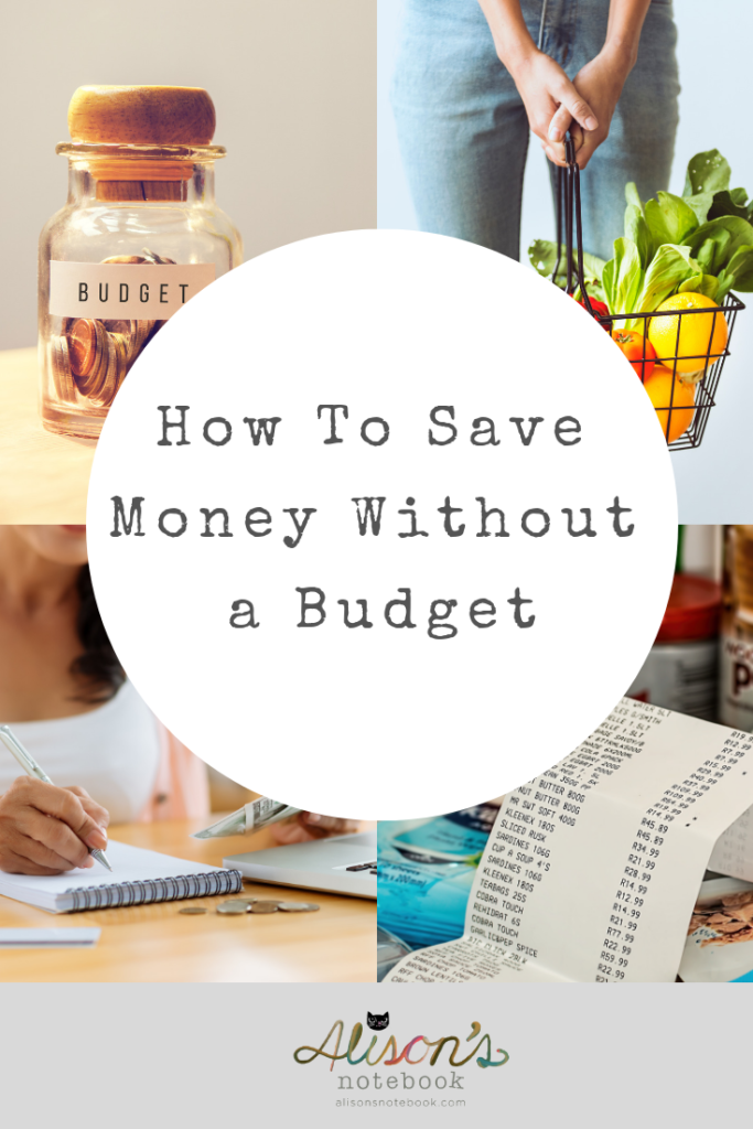 how to save money without a budget