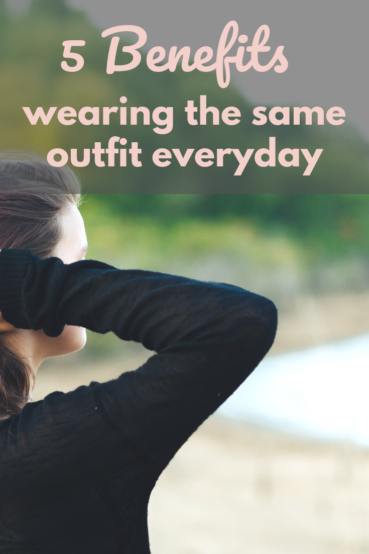 5 Benefits To Wearing The Same Outfit Everyday - Minimalist Wardrobe Review