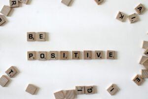 Be Positive Written In Scrabble Letters