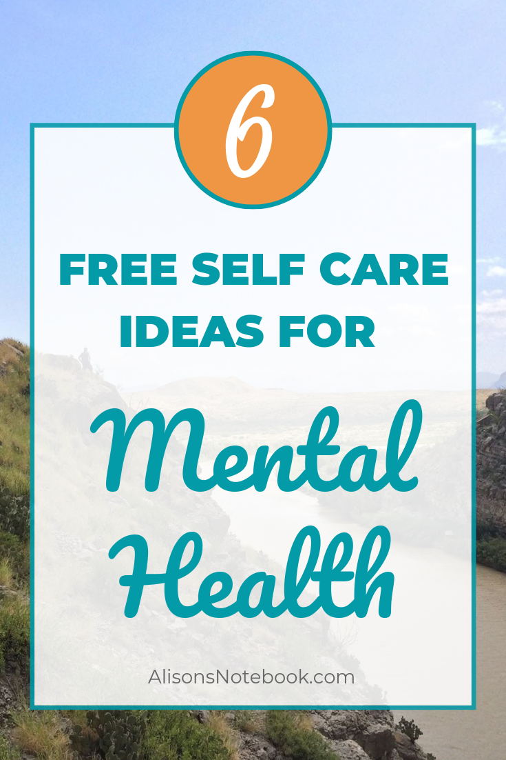 Free Self Care Ideas For Mental Health
