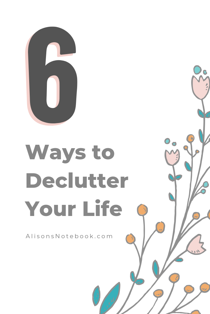 organize your life - declutter in 6 steps