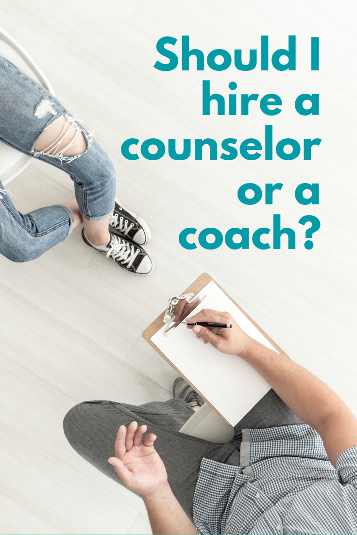 Should I hire a counselor or a coach?