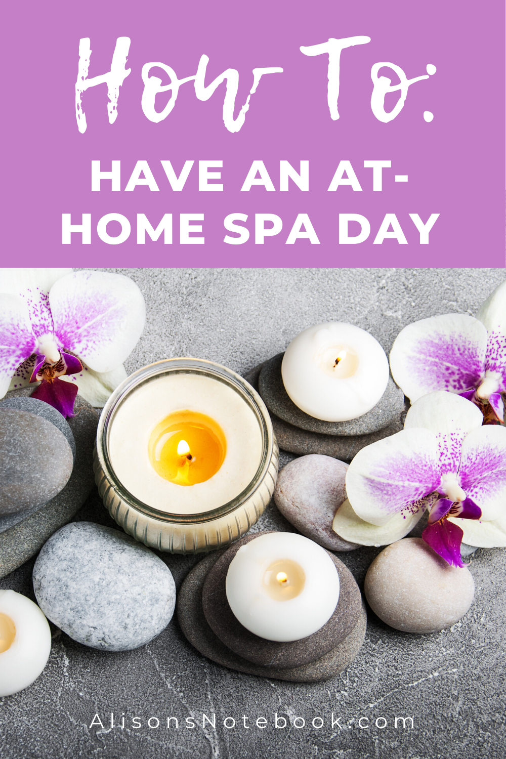How To Have A Spa Day At Home: DIY At Home Spa Day